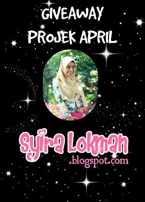 http://syiralokman.blogspot.com/2015/04/giveaway-projek-april-by-syira-lokman.html