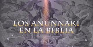 Los Anunnaki en la Biblia