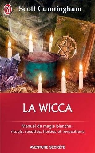 La wicca magie blanche et art de vivre de scott for Art et magie de la cuisine