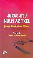 toko buku rahma: buku JURUS JITU NULIS ARTIKEL YANG BAIK DAN BENAR, pengarang nurudin, penerbit ghalia indonesia