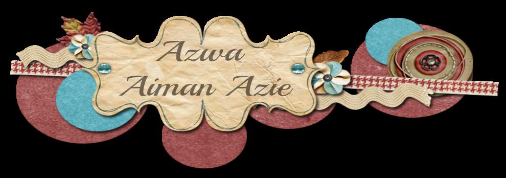 Azwa Aiman Azie