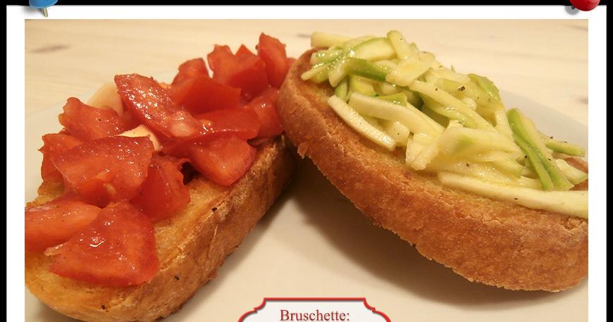 Bruschette pomodoro zucchine imparare l 39 arte della - Imparare l arte della cucina francese ...