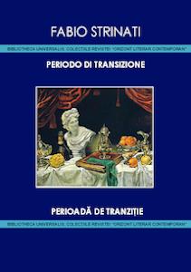 """""""Periodo di transizione"""", di Strinati Fabio"""