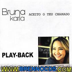 Bruna Karla   Aceito Teu Chamado   Playback 2012 | músicas