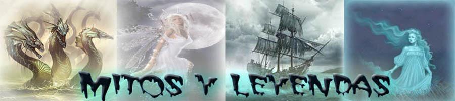 mitos  leyendas y mas