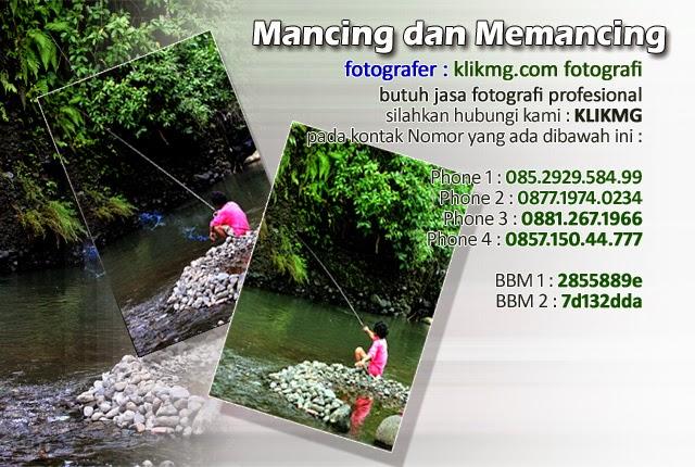 Mancing dan Memancing - foto oleh KLIKMG Fotografer Indonesia