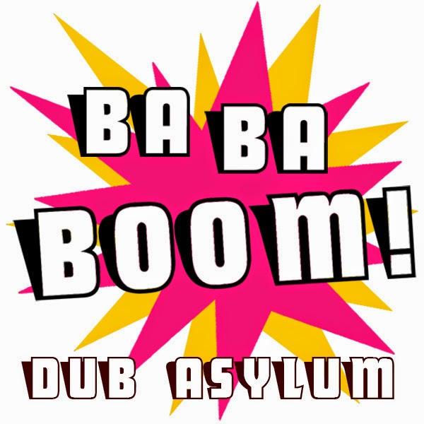 Dub Asylum - Ba ba boom ep