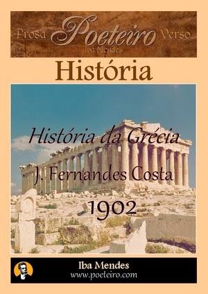 J. Fernandes Costa - Historia da Grecia - Iba Mendes