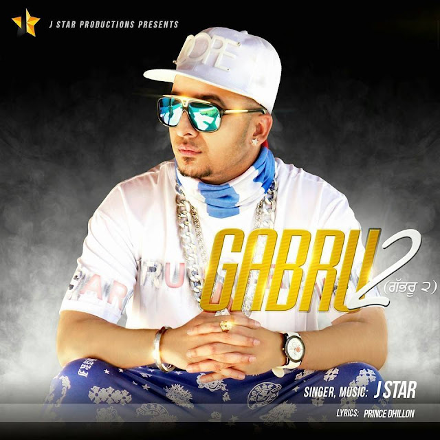Gabru 2 Lyrics J Star