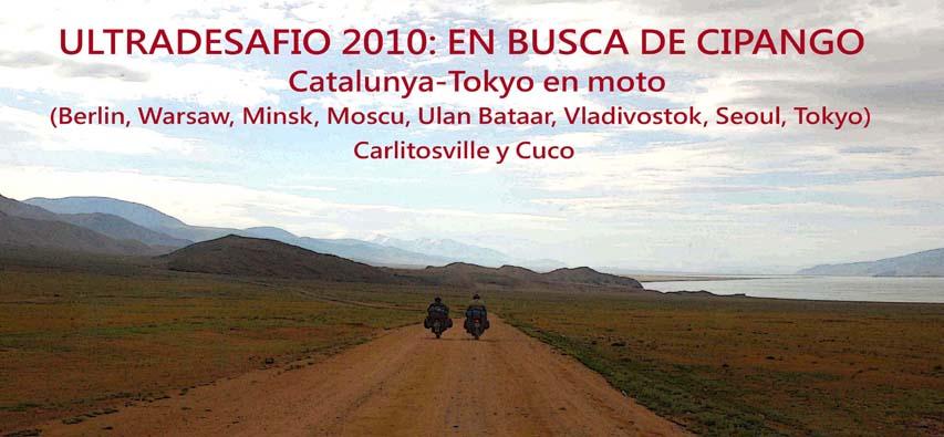 ULTRADESAFIO 2010, EN BUSCA DE CIPANGO