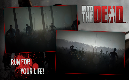 Into the Dead Mod Apk