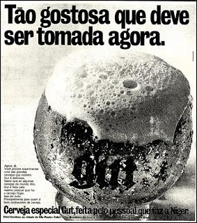 cerveja Gut, 1972; os anos 70; propaganda na década de 70; Brazil in the 70s, história anos 70; Oswaldo Hernandez;