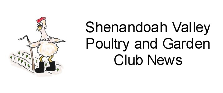 Shenandoah Valley Poultry and Garden Club News