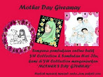 @31 may : YH Mother Day Giveaway