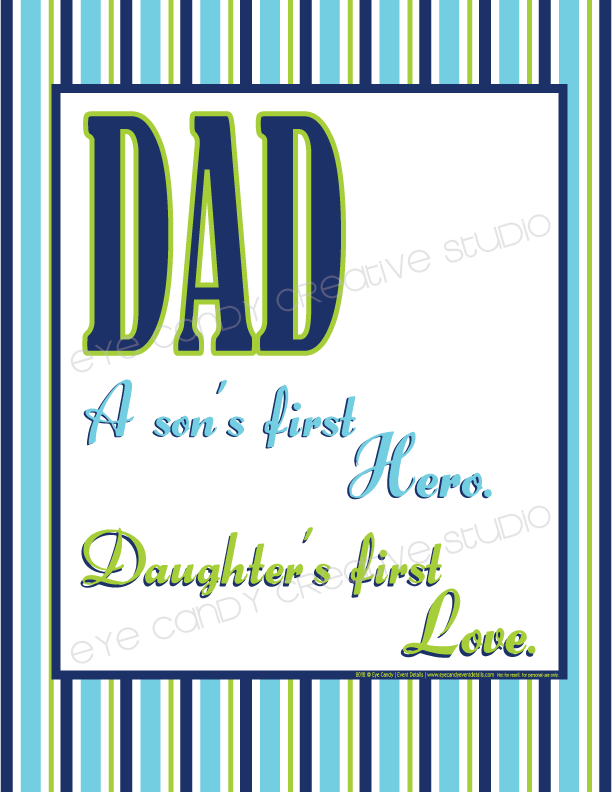 Dad, A son's first Hero, Daughter's first love, blue stripes, framed art