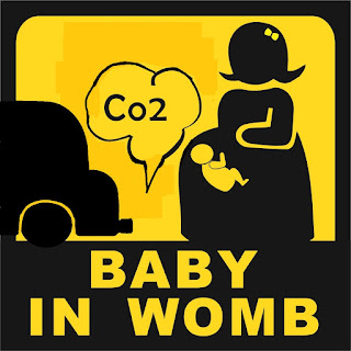"""Baby in Womb"" bumper sticker for cars protests C02 and End of World"