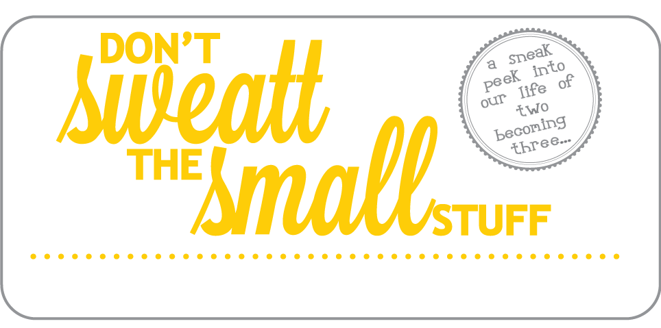 Don't Sweatt the Small Stuff