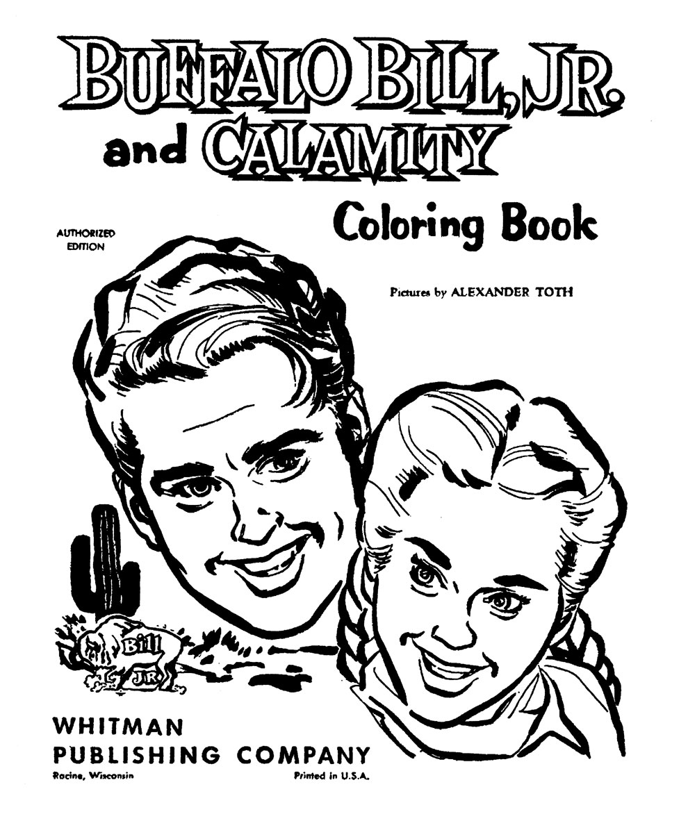 Whitman hot wheels coloring book - Toth Buffalo Bill Jr And Calamity Coloring Book 1957