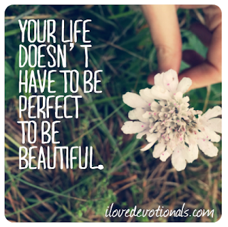 It doesn't have to perfect to be beautiful