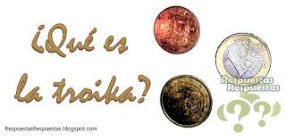 Qué es la troika o la troica.