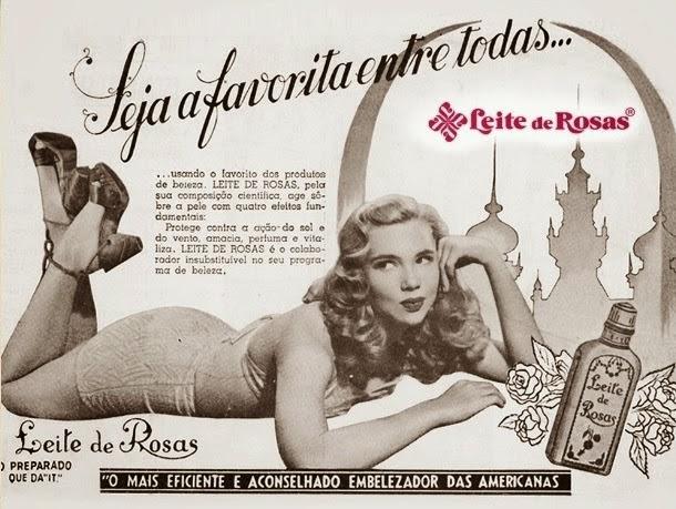 Propaganda do Leite de Rosas em 1952: padrões de beleza distante dos dias atuais.