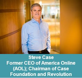 Steve Case, Former CEO of AOL; Chairman of Case Foundation and Revolution