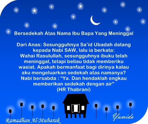 Bersedekah Atas Nama Ibu Bapa Yang Meninggal, Ramadhan 2014, ucapan Ramadhan, kata-kata Ramadhan, hadis Ramadhan, Ramadhan Al-Mubarak, ucapan puasa, hadis sedekah, sedekah untuk orang yang telah meninggal dunia