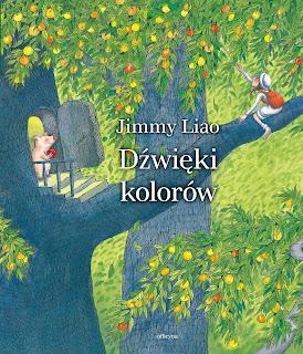 Jimmy Liao. Dźwięki kolorów.