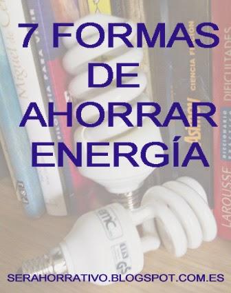 7 formas de ahorrar energía