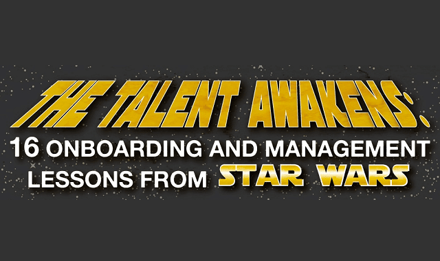 The Talent Awakens: 16 Onboarding and Management Lessons From Star Wars