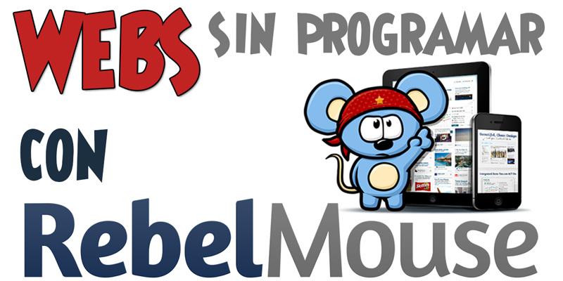 Crea webs sin programar con Rebelmouse