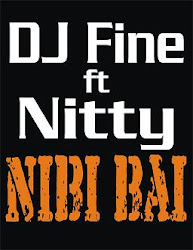DJ Fine ft Nitty-Nibi bai