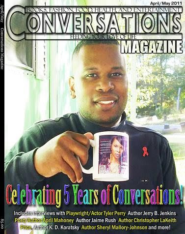 Get Your  April/May 2011 Issue Conversations Magazine