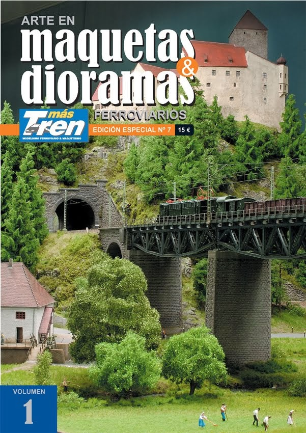 """""""Un diorama paso a paso."""" Especial nº 7 Maquetas&Dioramas Ferroviarios - Vol. 1. Más Tren. (2012)."""