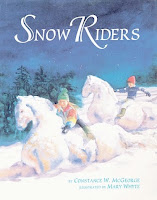 bookcover of SNOW RIDERS  by Constance McGeorge and Mary Whyte