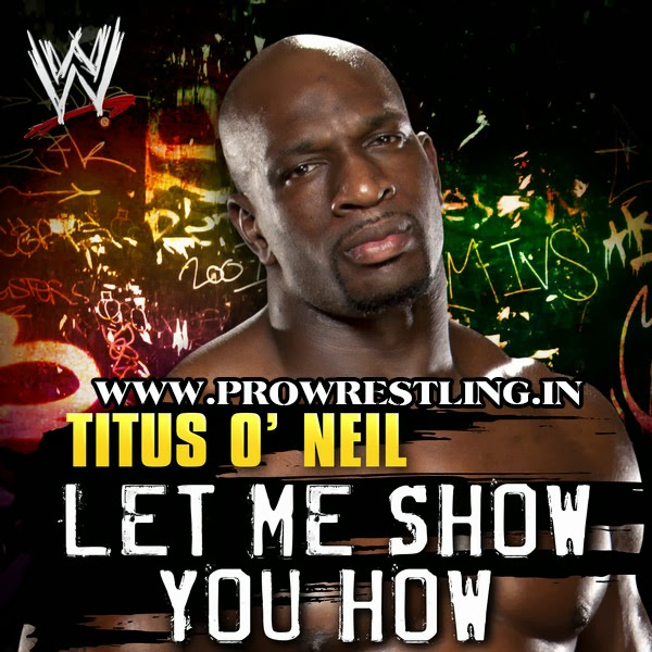"Music » Download Titus O'Neil Official Theme Song ""Let Me Show You How"" By ""CFO$"" Free MP3"