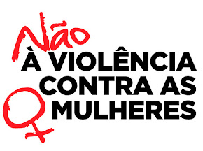 Basta de violência contra as mulheres!