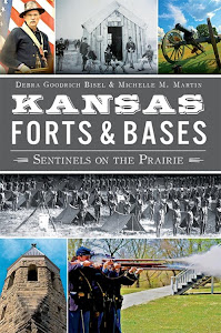 Kansas Forts and Bases: Sentienels on the Prairie