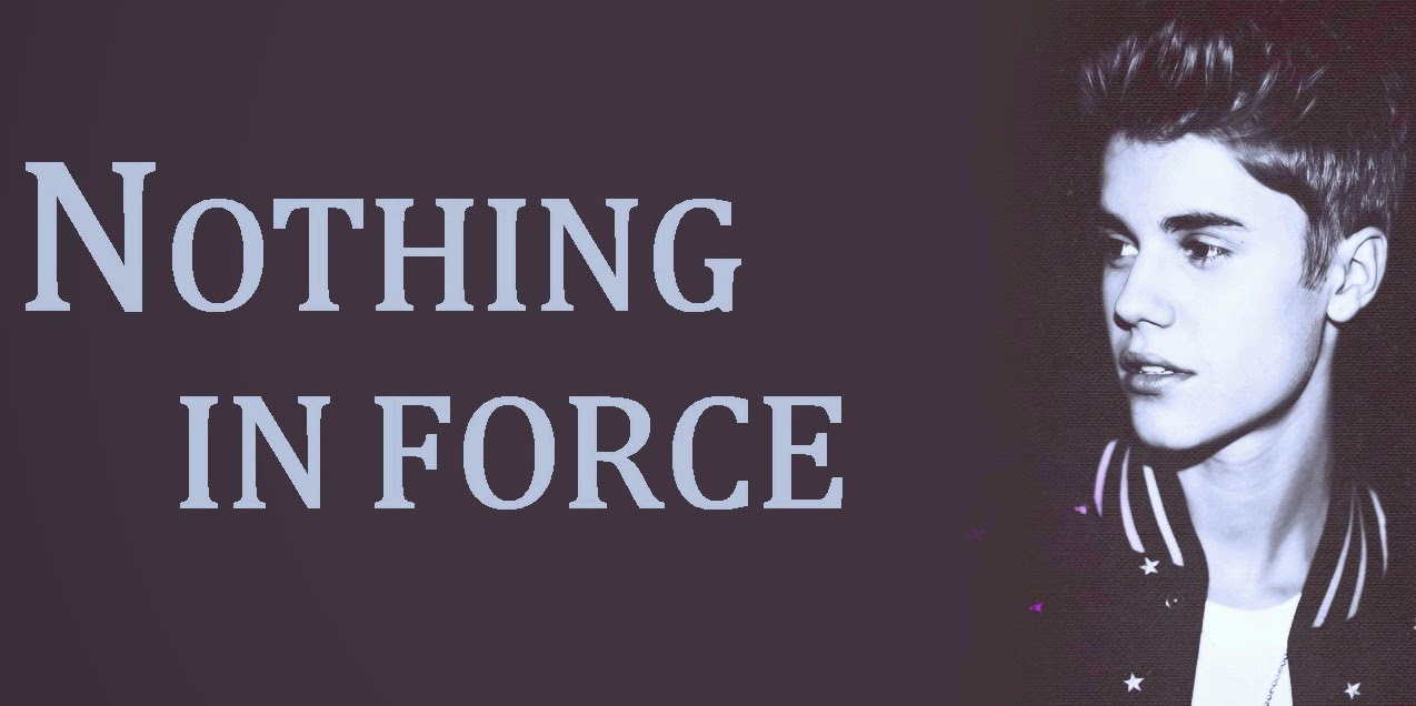 NOTHING IN FORCE