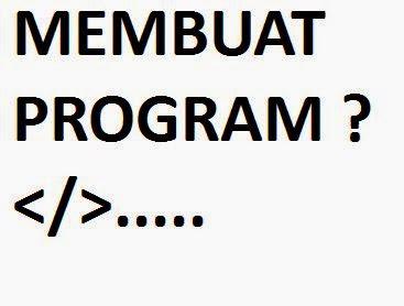 Langkah Dalam Membuat Program