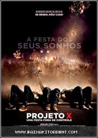 Capa Baixar Filme Projeto X: Uma Festa Fora de Controle Dublado   Torrent Baixaki Download