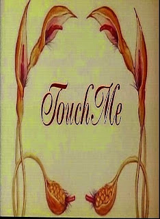 Touch Me 1993