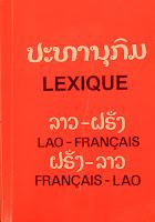 Lao book review - ປະທານຸກົມ ລາວ-ຝຣັ່ງ ຝຣັ່ງ-ລາວ / Lexique Lao-Franais Francais-Lao by Souphaphone Soukhavong