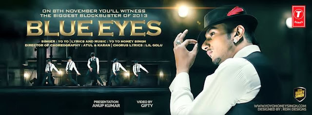 Blue Eyes Lyrics Honey Singh - Official Video Download Now