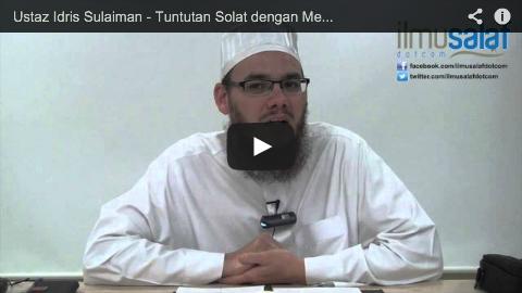 Ustaz Idris Sulaiman – Tuntutan Solat dengan Menutup Salah Satu Bahu atau Keduanya