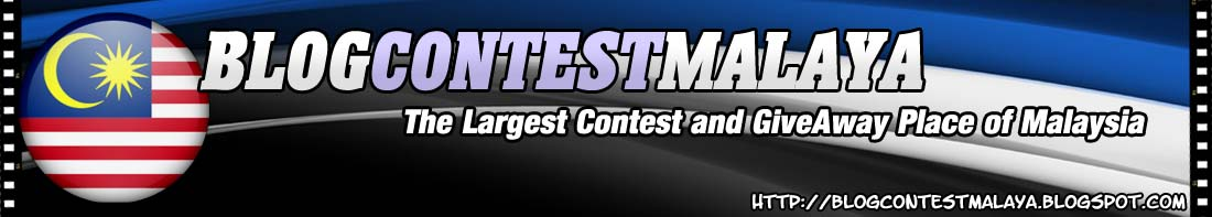 BlogcontestMalaya - The Largest Contest and GiveAway Place of Malaysia. Advertise Here!