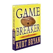 Game Breaker by Kurt Bryan