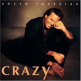 Crazy - Julio Iglesias
