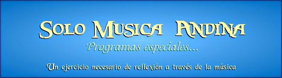 Especiales Solo Música Andina