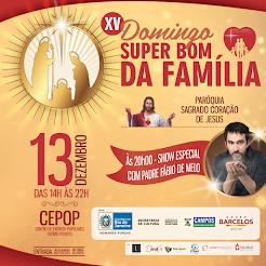 XV Domingo Super Bom da Família